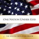 The Singing Men of Oak Brook: One Nation Under God