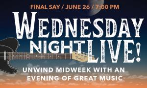 Wednesday Night Live!