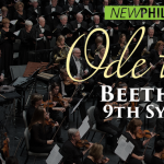 New Philharmonic: Ode to Joy Beethoven's 9th Symphony