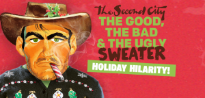 The Second City Presents: The Good, The Bad and The Ugly Sweater