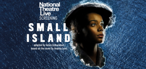 National Theatre Live Presents: Small Island