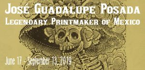 José Guadalupe Posada: Legendary Printmaker of Mexico
