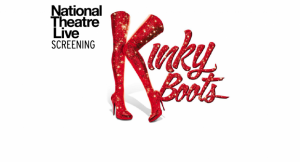 National Theatre Live: Kinky Boots Screening