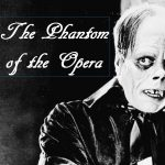 Phantom of the Opera with Live Organ
