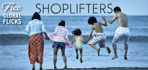 Global Flicks: Shoplifters (Japan)