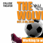 College Theater: The Wolves