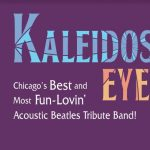 Family Concert Series: Kaleidoscope Eyes-Beatles Tribute Band