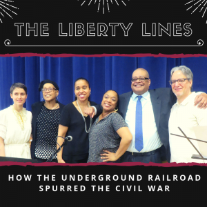 The Liberty Lines: How the Underground Railroad Spurred the Civil War