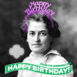 Juliette Low Birthday Bonanza