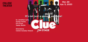 College Theater: Clue: On Stage