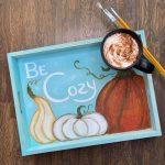 Be Cozy Tea Tray