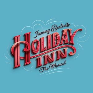 """Auditions for """"Holiday Inn"""""""