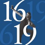 1619: THE JOURNEY OF A PEOPLE