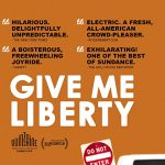 After Hours Film Society Presents Give Me Liberty