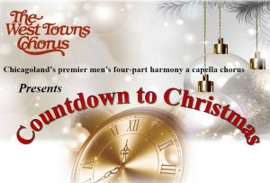 West Town Chorus Presents Countdown to Christmas