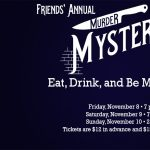 Eat, Drink, and Be Murdered! Murder Mystery Play