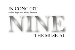 Nine the Musical in Concert