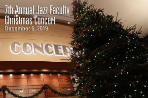 7th Annual Jazz Faculty Christmas Concert