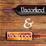 Uncorked & Uncapped