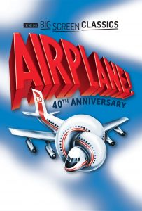 TCM Big Screen Classics Presents  Airplane