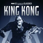 TCM Big Screen Classics Presents King Kong