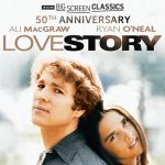 TCM Big Screen Classics Presents Love Story