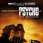 TCM Big Screen Classics Presents Psycho