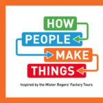 How People Make Things