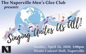 The Naperville Men's Glee Club Presents Singing Un...