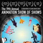 After Hours Film Society Presents 19th Annual Animation Show of Shows