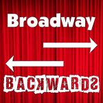 Broadway Backwards! A Musical Revue and Fundraiser