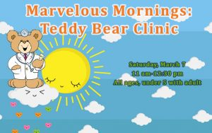 Marvelous Mornings: Teddy Bear Clinic