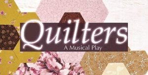 Quilters, A Musical Play