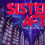 Auditions: Sister Act The Musical