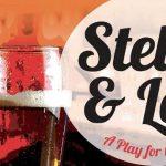 POSTPONED -- Stella and Lou