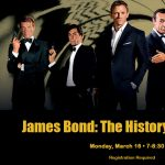 James Bond: The History, The Thrills!