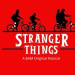 Broadway Workshop Series 2020: Stranger Things (Ages 9 - 15)