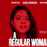 A Regular Woman: An After Hours Film Society Virtual Experience