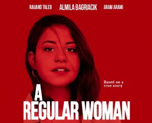 A Regular Woman: An After Hours Film Society Virtu...