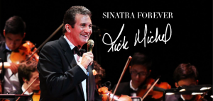 Sinatra Forever Starring Rick Michel