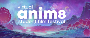 After Hours Film Society's Virtual Anim8 Student F...