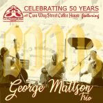 Two Way Street Coffee House Celebrates 50 Years--George Mattson Trio