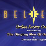 Believe Online Encore Concert