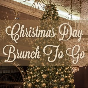 Christmas Day Brunch To Go