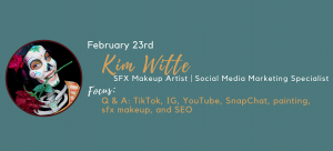 Kim Witte - Q&A: TikTok, IG, YouTube, SnapChat, Painting, sfx Makeup, and SEO