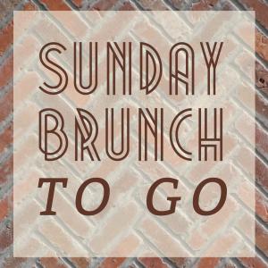 Sunday Brunch To Go