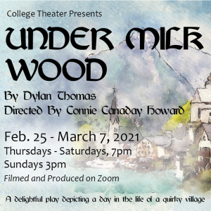 "COD College Theater: ""Under Milk Wood"" by Dylan Thomas"