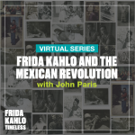 Frida Kahlo and the Mexican Revolution
