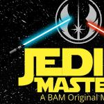 JEDI MASTERS: A BAM Original Musical Summer Camp