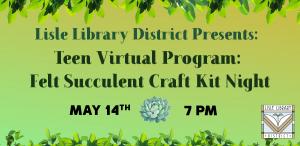 Teen Virtual Program: Felt Succulent Craft Kit Nig...